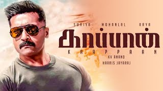 EXCLUSIVE: Suriya's Kaappan Movie Shooting Update! | Mohanlal | Arya