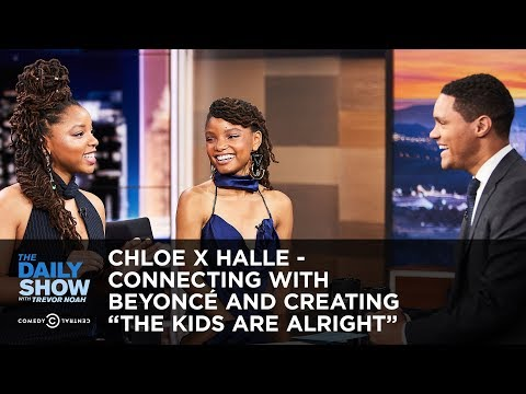 Chloe x Halle - Connecting with Beyoncé...