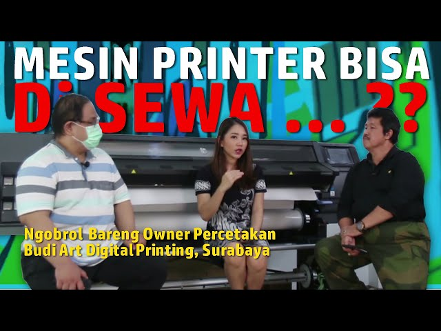 Pengalaman Percetakan Budi Art (Surabaya) Pakai Printer HP Latex