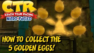 HOW TO COLLECT THE 5 GOLDEN EGGS! - Crash Team Racing Nitro Fueled (King Chicken Unlock!)