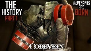The History of Code Vein's World | Revenants Are Born \ Part 1