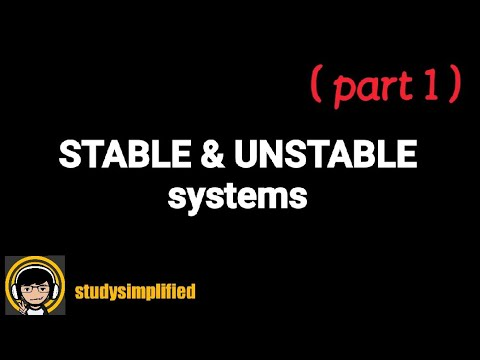 STABLE and UNSTABLE systems| EXAMPLES