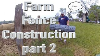 Farm fence construction, part 2.  Braces and woven wire without a stretcher.  FarmCraft101.