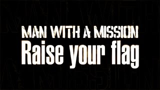 man with a mission raise your flag アニメ 機動戦士ガンダム 鉄血のオルフェンズ opテーマ
