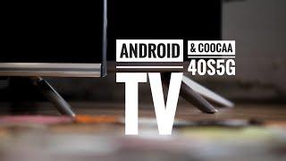 Apa itu Android TV? Dijelaskan bersama Coocaa 40S5G