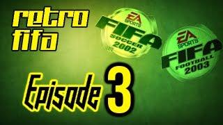 Retro FIFA - Ep. 3 - FIFA 2002 & FIFA 2003