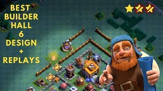 Clash of Clans - Best anti 2 stars Builder Hall 6 base design with replays