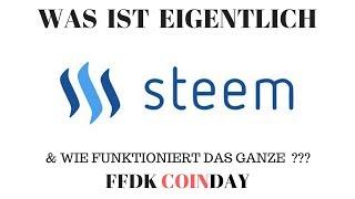 FFDK COINDAY - Was ist eigentlich STEEM und wo ist der Unterschied zu STEEMIT und Steem Dollar ?
