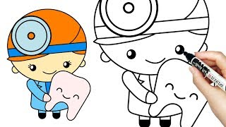 Baby Doctor with Tooth How to draw Dentist for kids Art Colors Medicine Coloring Pages for Children