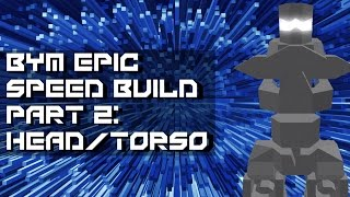 Roblox BYM Mech Speed Build Part 2: Torso/Head