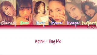 Apink  에이핑크  – Hug Me  안아줘요  Lyrics  Han|rom|eng|color Coded