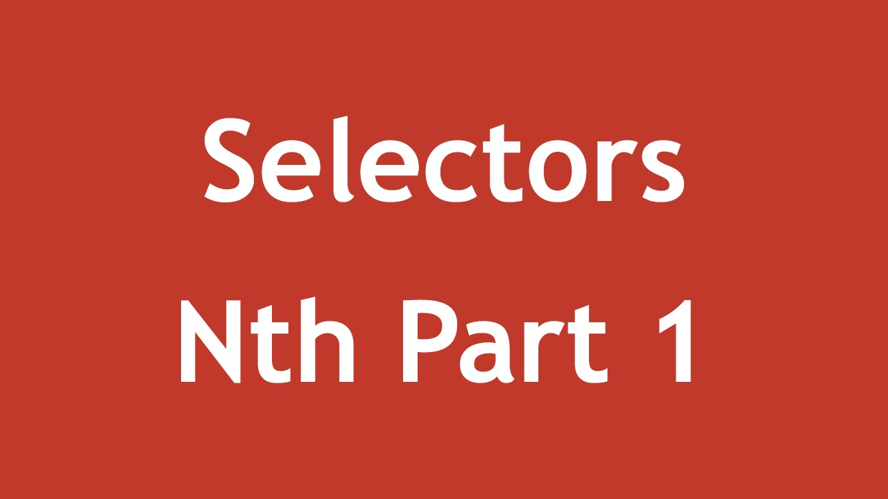 [ Css3 In Arabic ] #53 - Selectors - Nth-Child, Nth-Of-Type Part 1