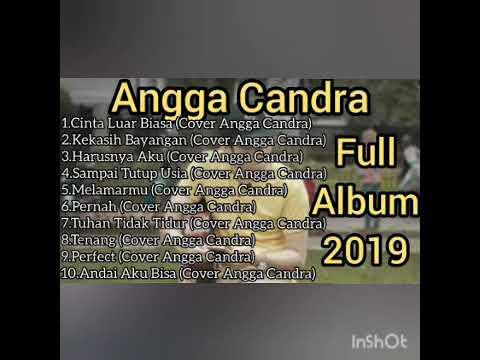 ANGGA CANDRA Full Album Terbaru 2019    Kekasih Bayangan