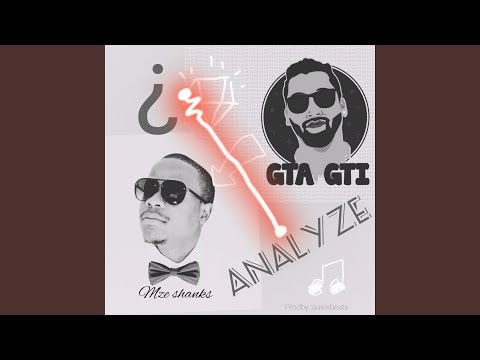 Analyze (feat. Mze Shanks)