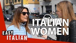 What are Italian women like? | Easy Italian 16