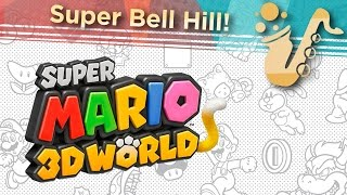"Super Bell Hill (From ""Super Mario 3D World"") Alto Saxophone Game Cover"