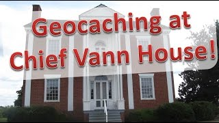 Trail of Tears Stop #2: Chief Vann House