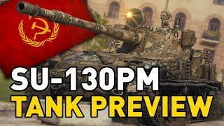 World of Tanks || SU-130PM - Tank Preview