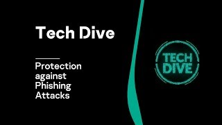Protection against Phishing Attacks