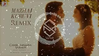 Chekka Chivantha Vaanam - Mazhai Kuruvi Song Remix (Sap Musiq)