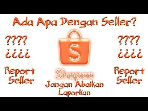 Cara Melaporkan Penjual Di Shopee Tutorial Youtube