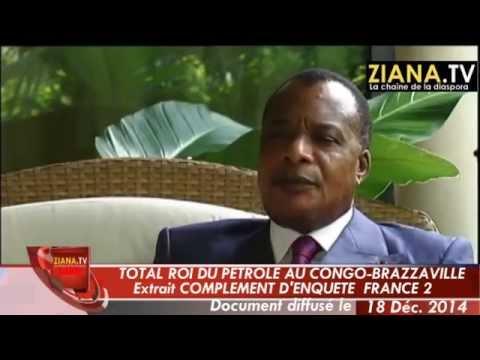Total roi du pétrole au Congo-Brazzaville (extrait Complément d'Enquête 18/12/2014))