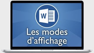Tutoriel Word 2013 - Modes d
