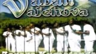 Vabati Vajehova - Ishe Ndinzwe Nokufara