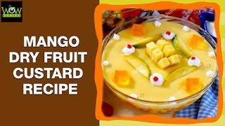 Mango Dry Fruit Custard | Surprise Sweet Dessert Recipes | Easyway To Make @ Home