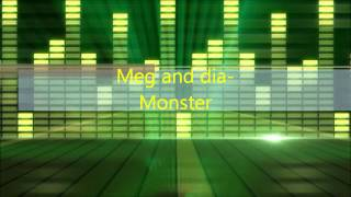 MEG AND DIA-MONSTER (FREE DOWNLOAD)