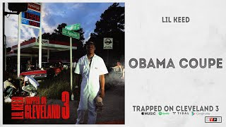 """Lil Keed - """"Obama Coupe"""" (Trapped On Cleveland 3)"""