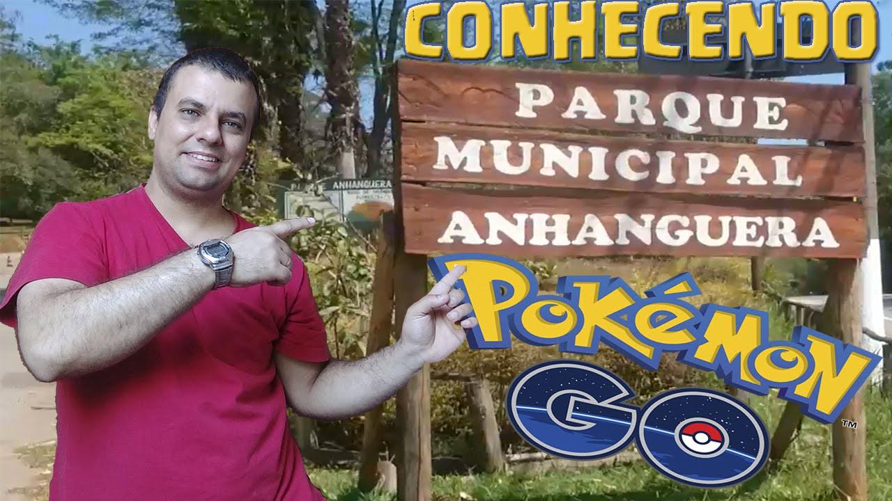 POKEMON GO - CONHECENDO PARQUE ANHANGUERA COM SURPRESAS