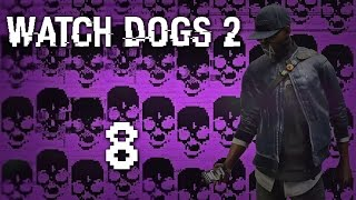 Watch Dogs 2 - Прохождение игры на русском [#8] Фриплей PC