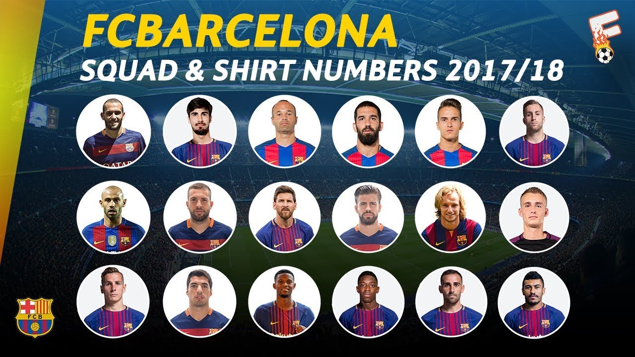 FC Barcelona Squad For 201718 Season  Shirt Numbers