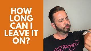 Hair replacement men's hair system review How long can I leave it on?