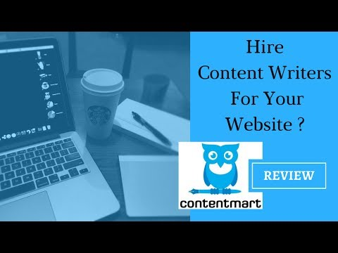 Hire Content Writers for your Website? Contentmart Review!!