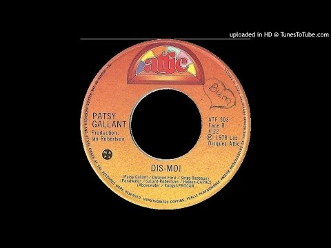 PATSY GALLANT - Dis Moi (1978, french boogie)