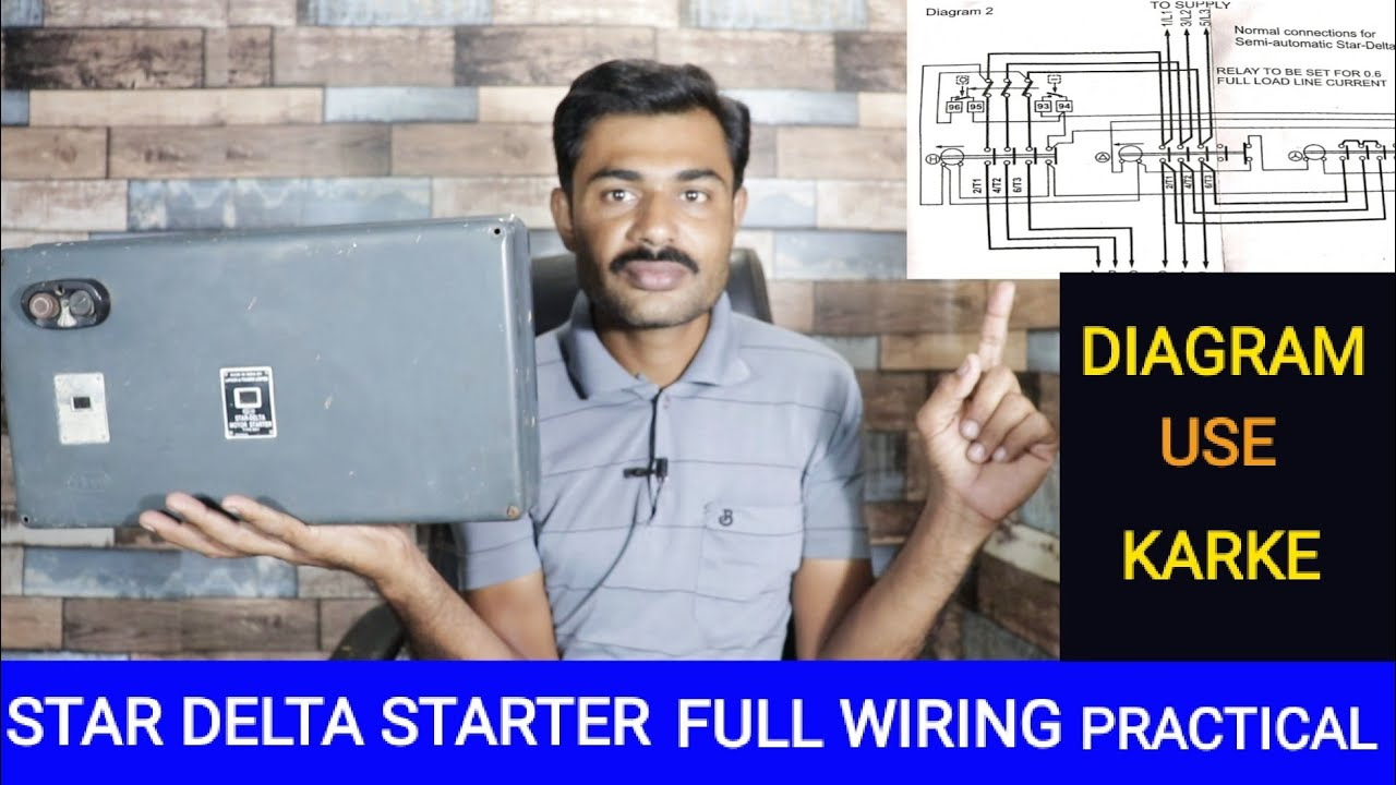 Star Delta Semi Automatic Starter Full Wiring Using Wiring Diagram Power Wiring And Control Wiring Youtube