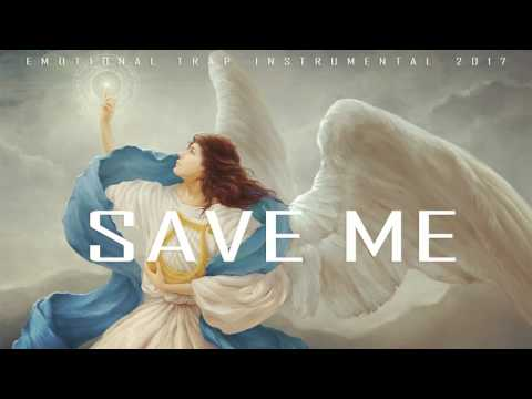 Emotional Trap Instrumental 2017 ''SAVE ME''