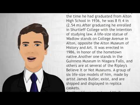 Robert Wadlow - Wiki Videos