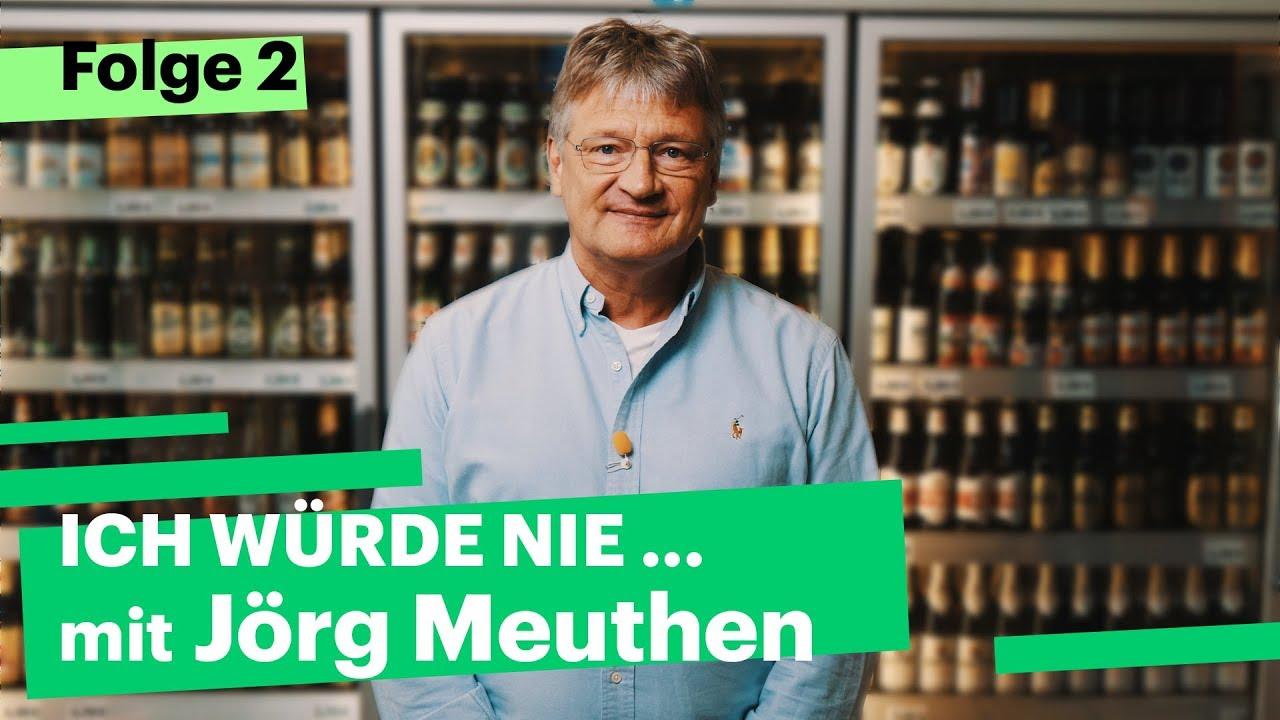 """""""Ich würde nie…"""" mit Jörg Meuthen"""