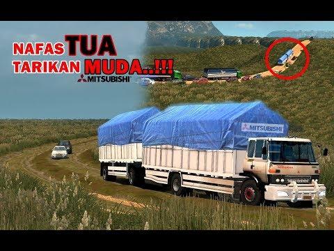 TRUCK TUA, GANDENG MUATAN BERAT MELIBAS TANJAKAN DENGAN MUDAH!!! | Mitsubishi |ets2 mod indonesia