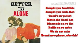 Video Ayo and Teo- Better Off Alone (Official Lyric Video) download MP3, 3GP, MP4, WEBM, AVI, FLV Desember 2017