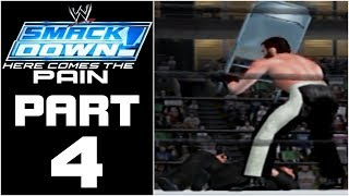 WWE Smackdown! Here Comes The Pain - Let's Play - Part 4 -