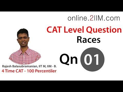 CAT Preparation - Races Question 01