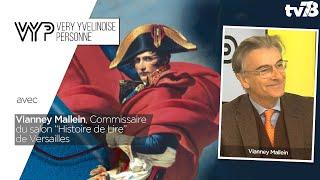 VYP. Vianney Mallein, Commissaire du salon Histoire de Lire à Versailles