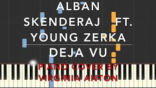 Deja Vu - Alban Skenderaj ft. Young Zerka Piano Cover Tutorial