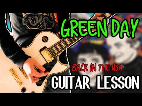 Green Day - Back In The USA Guitar Lesson 1080P