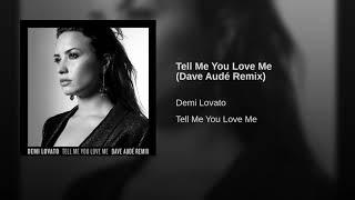 Tell Me You Love Me Dave Audé Remix