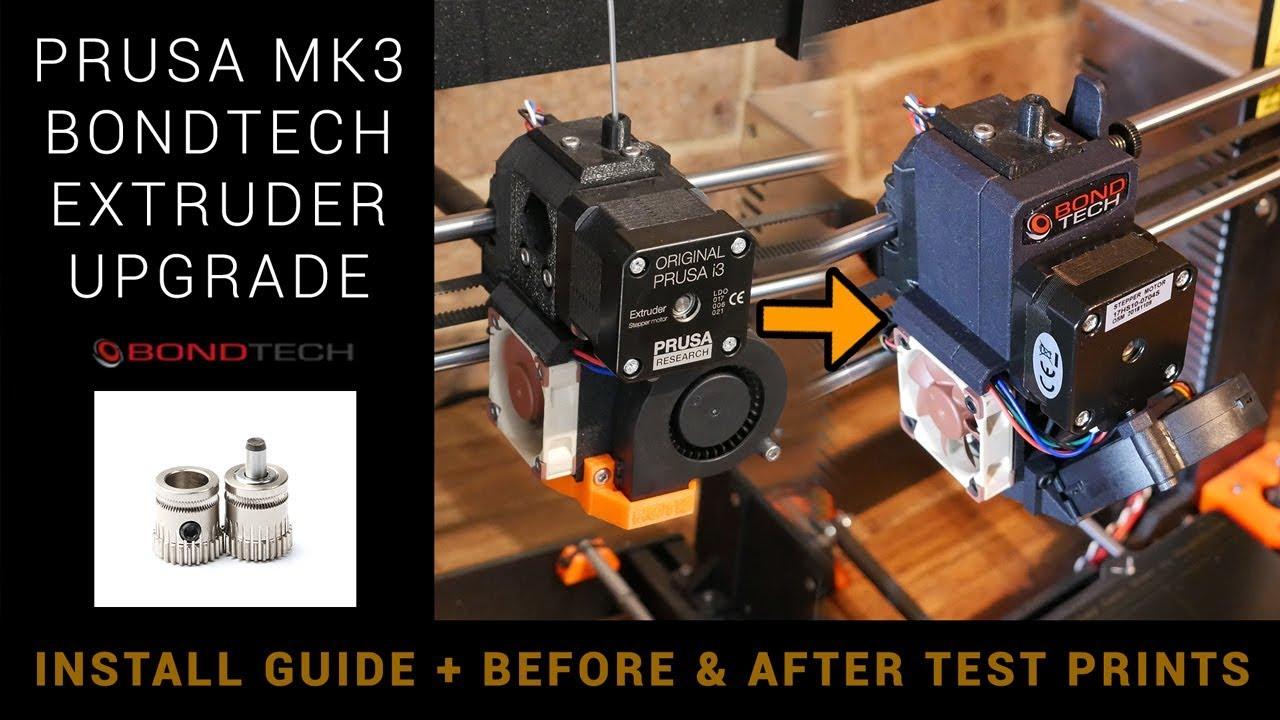 Bondtech Prusa MK3 extruder upgrade - Installation and test